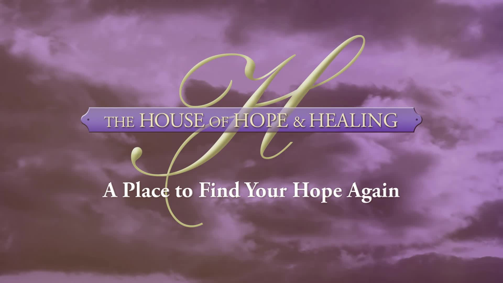The House of Hope and Healing | World Revival Church